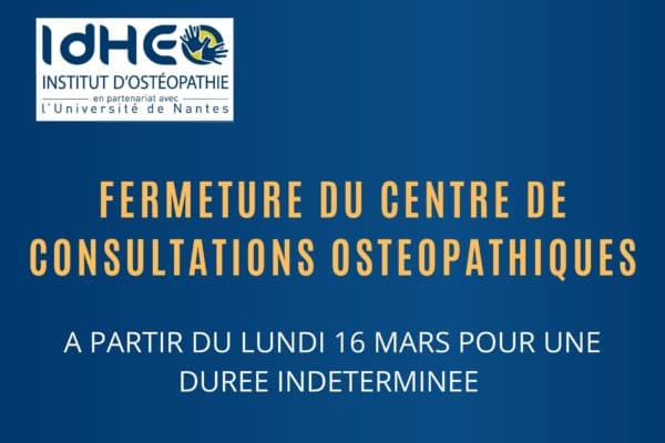 Information Coronavirus COVID-19 – Fermeture temporaire du Centre de Consultations Ostéopathiques